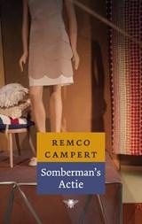 Sombermans' actie | Remco Campert |