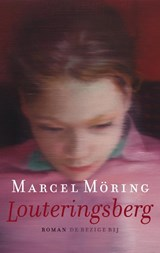 Louteringsberg | Marcel Möring |