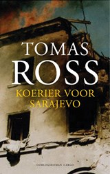 Koerier voor Sarajevo | Tomas Ross |