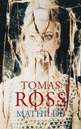 Mathilde | Tomas Ross |