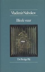 Bleek vuur | Vladimir Nabokov |