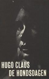 De hondsdagen   Hugo Claus  