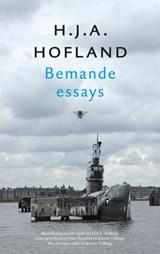 Bemande essays | H.J.A. Hofland |