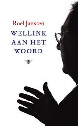 Wellink aan het woord | Roel Janssen |