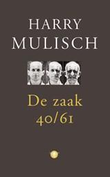 De zaak 40-61 | Harry Mulisch |