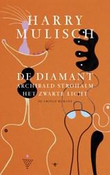 De diamant, Archibald Strohalm, Het zwarte licht | Harry Mulisch |