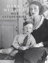 Mijn getijdenboek | Harry Mulisch |