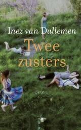 Twee zusters | Inez van Dullemen |