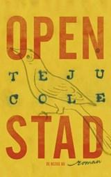 Open stad | Teju Cole |