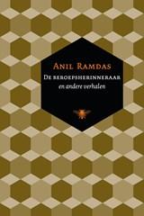 De beroepsherinneraar   Anil Ramdas  