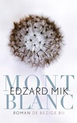 Mont Blanc | Edzard Mik |