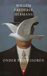 Onder professoren | Willem Frederik Hermans |