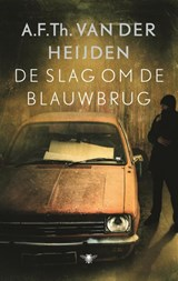 De slag om de Blauwbrug | A.F.Th. van der Heijden |