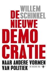 De nieuwe democratie   Willem Schinkel  