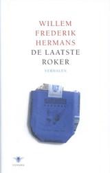 De laatste roker | Willem Frederik Hermans |