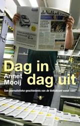 Dag in dag uit   Annet Mooij  