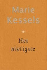 Het nietigste | Marie Kessels |