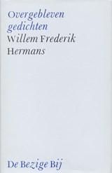 Overgebleven gedichten | Willem Frederik Hermans |