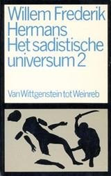 Het sadistische universum 2 | Willem Frederik Hermans |