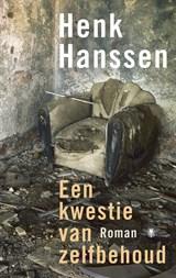 Een kwestie van zelfbehoud | Henk Hanssen |
