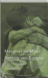 De hertog van Egypte   Margriet de Moor  