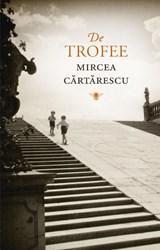 De trofee | Mircea Cartarescu |