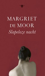 Slapeloze nacht | Margriet de Moor |