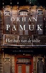 Het huis van de stilte | Orhan Pamuk |