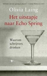 Het uitstapje naar Echo Spring | Olivia Laing |