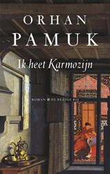Ik heet Karmozijn | Orhan Pamuk |