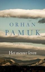 Het nieuwe leven | Orhan Pamuk |