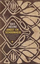 Angst en schoonheid | Bas Heijne |