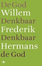 De God denkbaar, denkbaar de God | Willem Frederik Hermans |