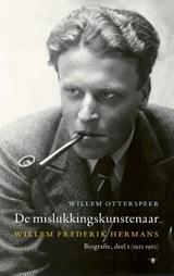 De mislukkingskunstenaar | Willem Otterspeer |