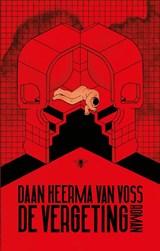 De vergeting | Daan Heerma van Voss |