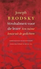 Strohalmen voor de lezer   Joseph Brodsky  