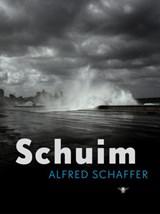 Schuim | Alfred Schaffer |