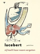 Zij heeft haar naam vergeten   Lucebert  