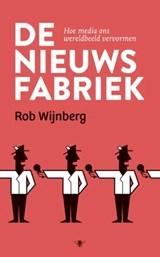 De nieuwsfabriek | Rob Wijnberg |