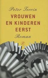Vrouwen en kinderen eerst | Peter Terrin |