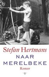 Naar Merelbeke | Stefan Hertmans |
