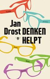 Denken helpt   Jan Drost  