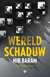 Wereldschaduw | Nir Baram |