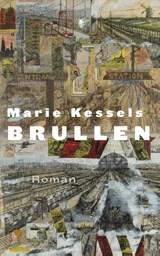 Brullen | Marie Kessels |