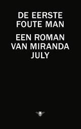 De eerste foute man | Miranda July |