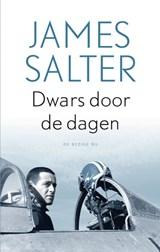 Dwars door de dagen | James Salter |