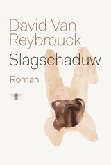 Slagschaduw | David van Reybrouck |