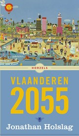 Vlaanderen 2055 | Jonathan Holslag |