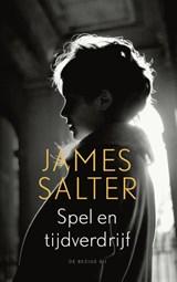 Spel en tijdverdrijf   James Salter  