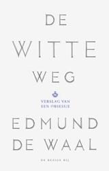 De witte weg | Edmund de Waal |